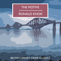 The Motive - Ronald Knox