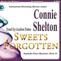 Sweets Forgotten - Connie Shelton