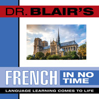 Dr. Blair's French in No Time - Dr. Robert Blair