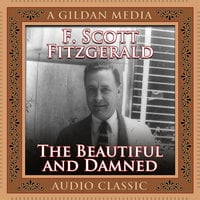 The Beautiful and the Damned - F. Scott Fitzgerald