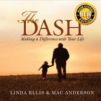 The Dash: Making a Difference with Your Life - Mac Anderson,Linda Ellis