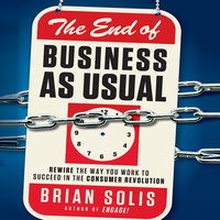 The End of Business as Usual - Brian Solis