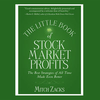 The Little Book Of Stock Market Profits: The Best Strategies of All Time Made Even Better - Mitch Zacks