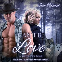 Can't Be Love - Julie Trettel