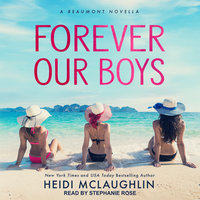 Forever Our Boys - Heidi McLaughlin