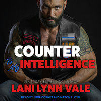 Counter To My Intelligence - Lani Lynn Vale