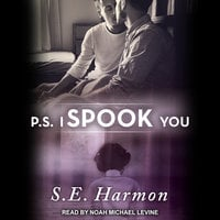 P.S. I Spook You - S.E. Harmon