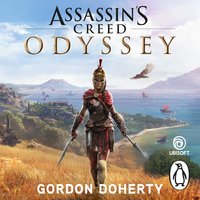 Assassin's Creed Odyssey: The official novel of the highly anticipated new game - Gordon Doherty