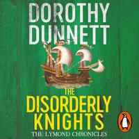 The Disorderly Knights - Dorothy Dunnett