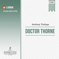 Doctor Thorne (Barsetshire #3) - Anthony Trollope