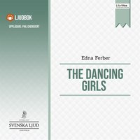 The Dancing Girls - Edna Ferber