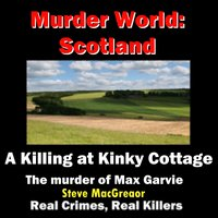 A Killing at Kinky Cottage - Steve MacGregor