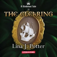 The Clearing - Lina J. Potter
