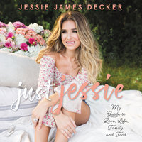 Just Jessie - Jessie James Decker