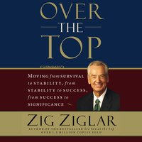 Over the Top - Zig Ziglar