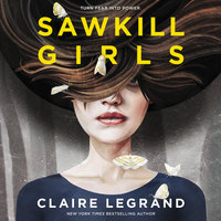 Sawkill Girls - Claire Legrand