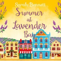 Summer at Lavender Bay - Sarah Bennett