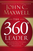 The 360 Degree Leader - John C. Maxwell