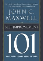 Self-Improvement 101 - John C. Maxwell