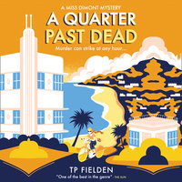 A Quarter Past Dead - TP Fielden