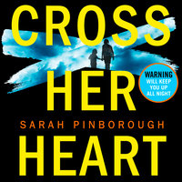 Cross Her Heart - Sarah Pinborough