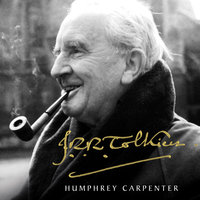 J. R. R. Tolkien - Humphrey Carpenter