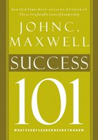Success 101 - John C. Maxwell