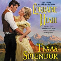 Texas Splendor - Lorraine Heath