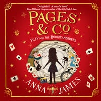 Pages & Co.: Tilly and the Bookwanderers - Anna James