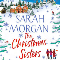 The Christmas Sisters - Sarah Morgan