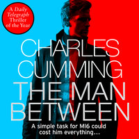 The Man Between - Charles Cumming