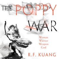 The Poppy War - R.F. Kuang