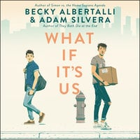 What If It's Us - Becky Albertalli,Adam Silvera