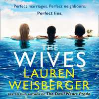 The Wives: A Devil Wears Prada novel - Lauren Weisberger