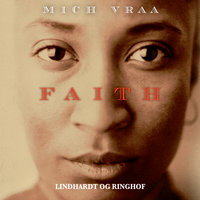 Faith - Mich Vraa