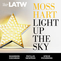 Light Up The Sky - Moss Hart