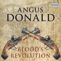 Blood's Revolution - Angus Donald