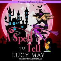 A Spell To Tell - Lucy May