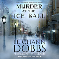 Murder at the Ice Ball - Leighann Dobbs,Harmony Williams