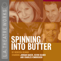Spinning Into Butter - Rebecca Gilman