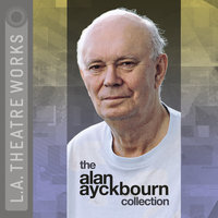 The Alan Ayckbourn Collection - Alan Ayckbourn