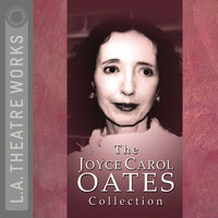 The Joyce Carol Oates Collection - Joyce Carol Oates