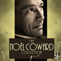 The Noël Coward Collection - Noel Coward