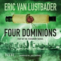 Four Dominions: Testament - Eric Van Lustbader