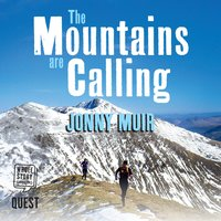 The Mountains are Calling: Running in the High Places of Scotland - Jonny Muir