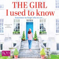 The Girl I Used to Know - Faith Hogan