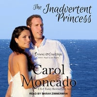 The Inadvertent Princess - Carol Moncado