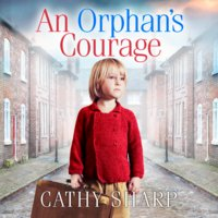 An Orphan's Courage - Cathy Sharp