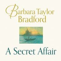 A Secret Affair - Barbara Taylor Bradford