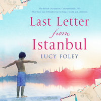 Last Letter from Istanbul - Lucy Foley
